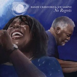 Randy Crawford & Joe Sample - No Regrets