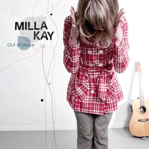 Milla Kay - Out of place