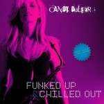 Candy Dulfer: Candy Dulfer – Funked Up & Chilled Out