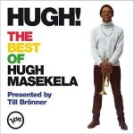 Hugh! - The Best of Hugh Masekela