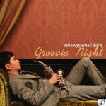 Kim Kang Won - Groovie Night