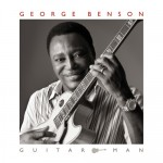 David Garfield: George Benson – Guitar Man