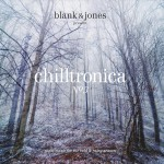 : Blank & Jones – Chilltronica 3