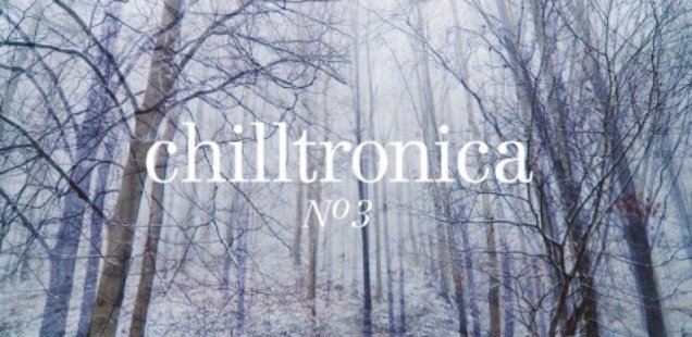 Blank & Jones – Chilltronica 3