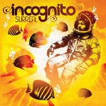 Incognito – Surreal