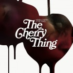 Don Cherry: Neneh Cherry & The Thing – The Cherry Thing