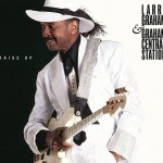 larry graham: Larry Graham & Graham Central Station – Raise Up