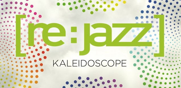 Re:Jazz – Kaleidoscope
