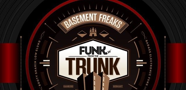 Basement Freaks – Funk From The Trunk