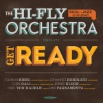 Hi-Fly Orchestra: The Hi-Fly Orchestra – Get Ready