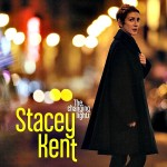 Stacey Kent: Stacey Kent – The Changing Lights