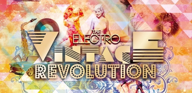 The Electro Vintage Revolution Vol. 1