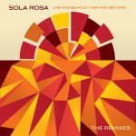 : Sola Rosa – The Remixes