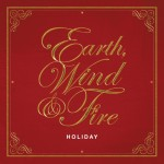 Earth Wind & Fire: Earth Wind & Fire – Holiday